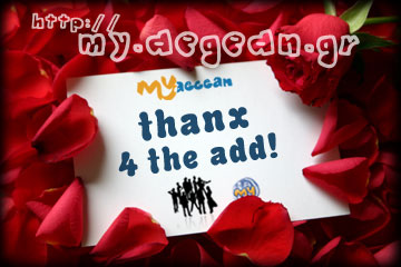 thanx for add - MyAegean friends